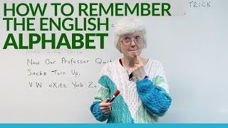 Learn & Remember the English ALPHABET: A, B, C, D, E, F...