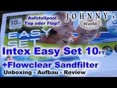 Intex Easy Set Aufstellpool + Sandfilterpumpe Flowclear 58397 - Unboxing, Aufbau und Review