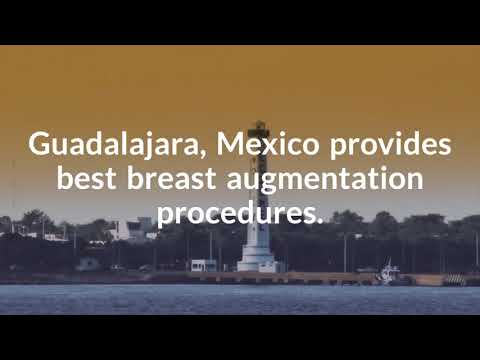 Important Information on Breast Augmentation in Guadalajara, Mexico