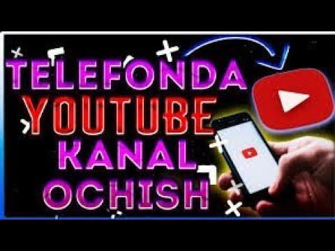Youtubeda kanal ochish   youtubega video joylash   qanday youtubega video joylash mumkin