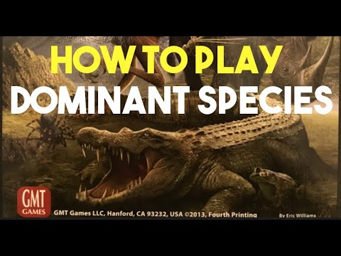How To Play Dominant Species