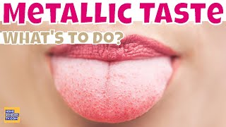 HOW to Get Rid of a METALLIC Taste in Your MOUTH? CURE Metallic Taste Naturally with HOME Remedies