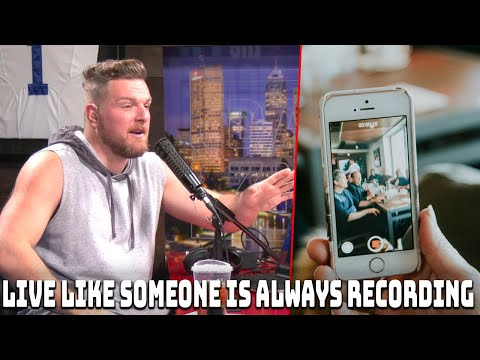 """Pat McAfee: """"Live Like Someone Is Always Recording"""""""