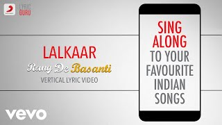 Lalkaar - Rang De Basanti|Official Bollywood Lyrics|Chorus|Aamir Khan|A.R.Rahman