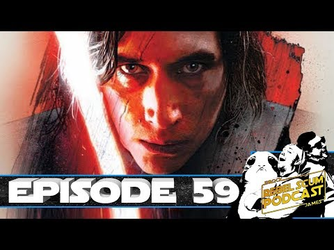 Star Wars OFFICIALLY Going Past Episode 9? Kylo Ren Rules the Galaxy - Rebel Scum Podcast Episode 59
