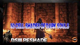 DARK SOULS III Reshade 50 Cell-Shades of Dark Souls