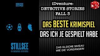 BESTE Krimispielreihe EVER!: Stillsee - Detective Stories Fall 3  (iDventure 2019)
