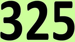 АНГЛИЙСКИЙ ЯЗЫК ДО АВТОМАТИЗМА ЧАСТЬ 2 УРОК 325 УРОКИ АНГЛИЙСКОГО ЯЗЫКА