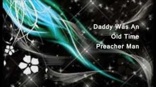 Daddy Was An Old Time Preacher Man - Porter Wagner & Dolly Parton