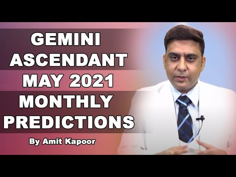 GEMINI ASCENDANT MAY 2021 MONTHLY PREDICTIONS [ IN ENG & HINDI ] BY #AMITKAPOOR