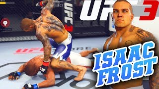 Isaac Frost In UFC 3! Fight Night Is Back...Kind Of! EA Sports UFC 3 Online Gameplay
