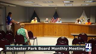 Rochester Park Board Meeting - 7-8-19