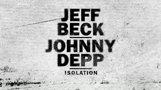 JEFF BECK & JOHNNY DEPP - Isolation