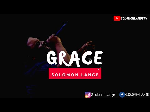 Solomon Lange - Grace (Official Video)
