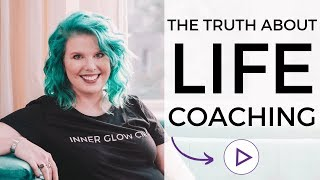 What Is Life Coaching And What Do Life Coaches Do?! (The Truth About Life Coaching)