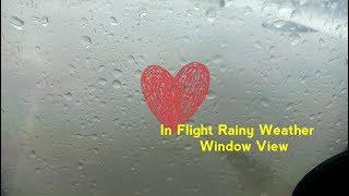In Flight Rainy Weather Window Seat View | Go-Indigo | Srinagar To Jammu | Time Lapse
