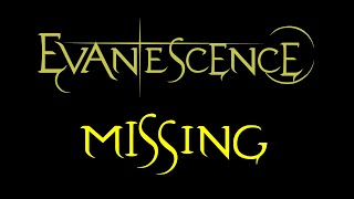 Evanescence - Missing Lyrics (Fallen Outtake)