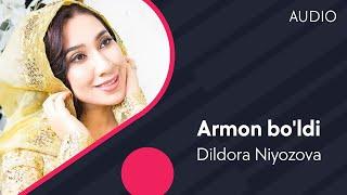 Dildora Niyozova - Armon Bo'ldi | Дилдора Ниёзова - Армон булди (music Version)