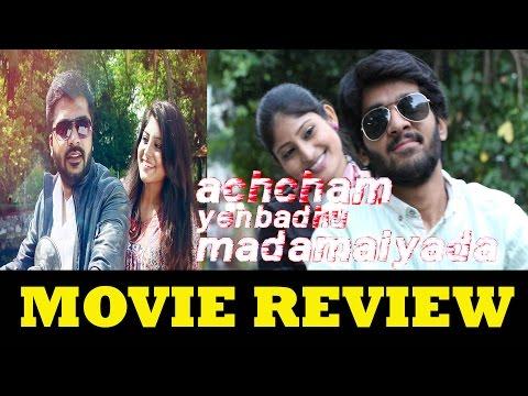 Achcham Yenbadhu Madamaiyada Movie Review