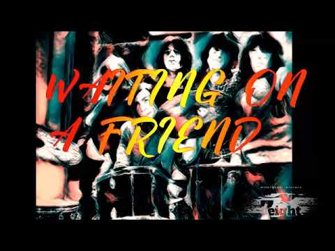 Waiting on a friend - The Rolling Stones Lyrics