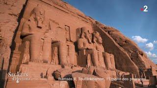 Secrets D'Histoire   Ramsès II, Toutânkhamon, L'Egypte Des Pharaons (Intégrale)