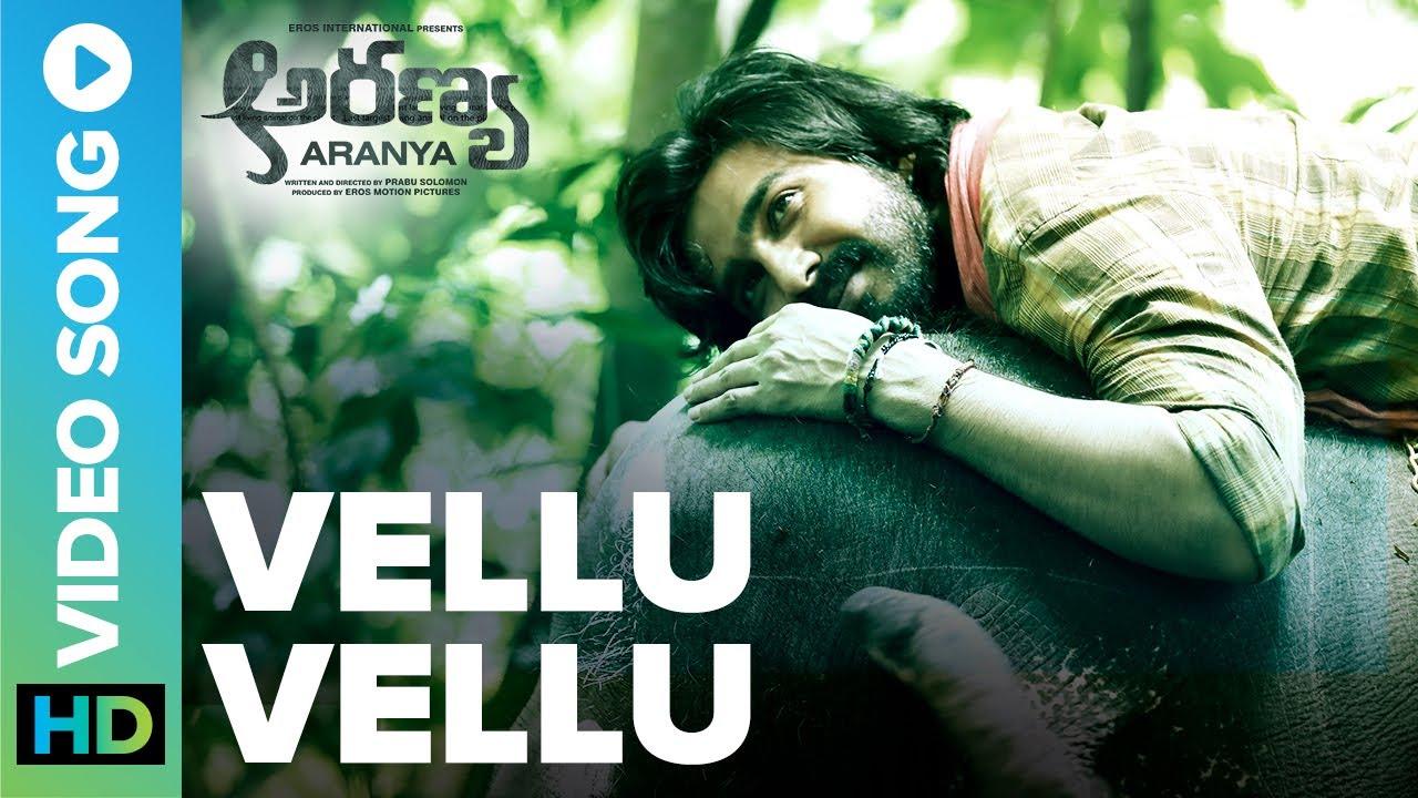 Vellu Vellu| Official Video Song |Aranya