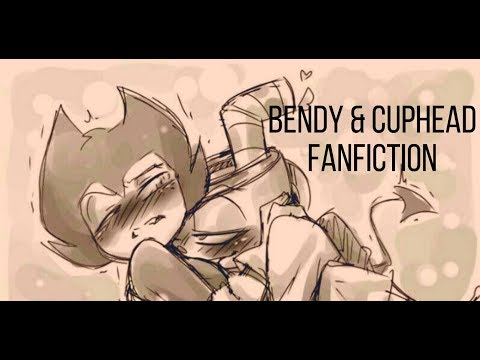 bendy x cuphead [Fanfiction Reading]