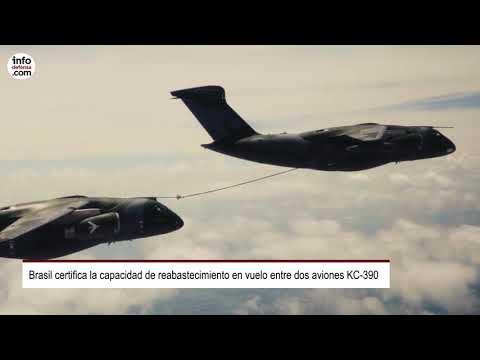 Brasil certifica la capacidad de reabastecimiento en vuelo entre dos aviones KC-390