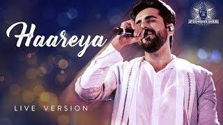 HAAREYA | LIVE version | Ayushmann Khurrana