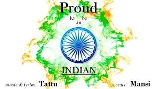 Proud to be an Indian - Tattu feat. Mansi - tattu