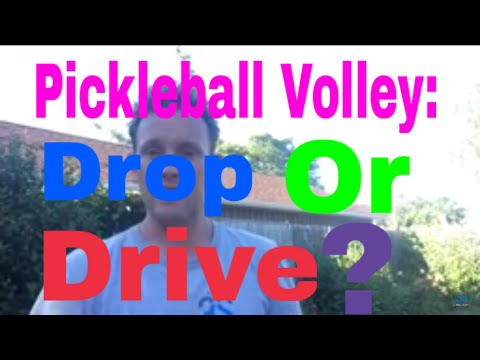 Volley - Drop or Drive?