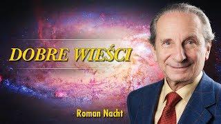 Dobre Wieści – Roman Nacht – Wyzwól się z iluzji separacji – 20.09.2019