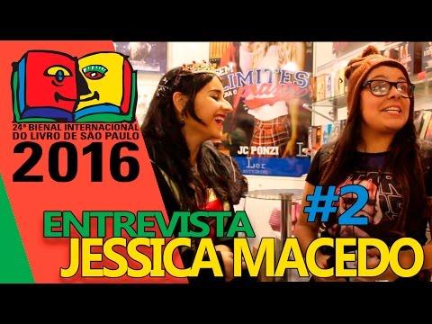 Bienal do Livro 2016 | Entrevista com a autora Jéssica Macedo