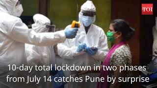 Covid-19: 10-day total lockdown in two phases from July 14 catches Pune by surprise - Download this Video in MP3, M4A, WEBM, MP4, 3GP