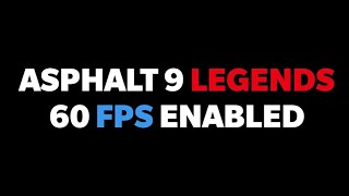 60 FPS Enabled 😍   Asphalt 9 Legends