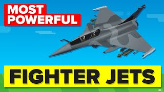 Most POWERFUL & DANGEROUS Fighter Jets In The World