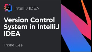 IntelliJ IDEA. Introduction to Version Control Systems