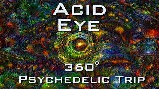 ACID EYE 360 VR - Psychedelic Deep Dream Fractal Trip 4K - LSD DMT Mushroom Ayahuasca