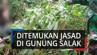 Jasad yang Ditemukan di Gunung Salak Ternyata Warga Kota Bogor, Sudah Dibawa Keluarga