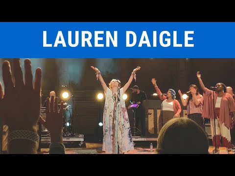 You Say - Lauren Daigle (Look Up Child World Tour 2019)