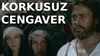 Korkusuz Cengaver - Türk Filmi