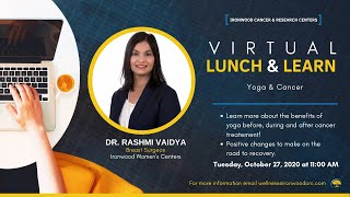 SCS Lunch & Learn Episode: Yoga & Cancer with Dr. Rashmi Vaidya