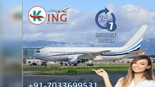 Get Superior Air Ambulance Service in Bangalore by King