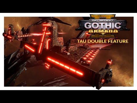 BATTLEFLEET GOTHIC ARMADA 2 | DEMIURG BROTHERHOOD RESPONDING - Tau Double Feature (Ranked 1v1)