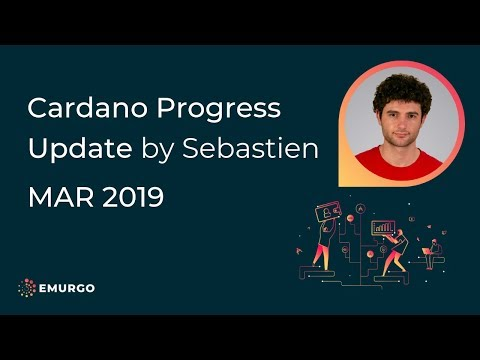 Cardano Progress Update (March 2019)