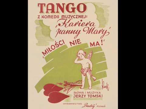 MIŁOŚCI NIE MA TANGO- MARIA LASKOWSKA- ŻYTOMIRSKA 1947!