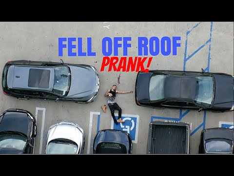 Fell Off Roof Prank