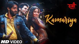 Kamariya Video Song : Stree