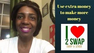 Use extra money to make more money