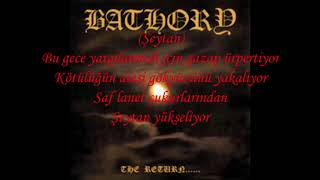 Bathory - The Reap Of Evil Türkçe Altyazılı